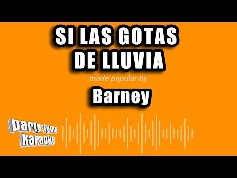 Barney - Si Las Gotas De Lluvia (Versión Karaoke)
