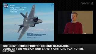 """CppCon2014: Bill Emshoff """"Using C++ on Mission and Safety Critical Platforms"""""""