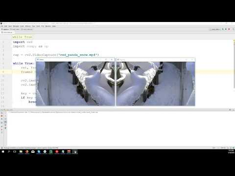 Loading Video and Webcam - OpenCV 3 4 with python 3 Tutorial 2
