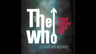 The Who - Love Reign O