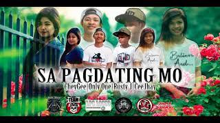 Video Sa Pagdating Mo - CeeJhay , CheyGee , Only One , Rusty J download MP3, 3GP, MP4, WEBM, AVI, FLV Agustus 2018