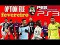 NOVO OPTION FILE (FEVEREIRO) PES 2018 PS3