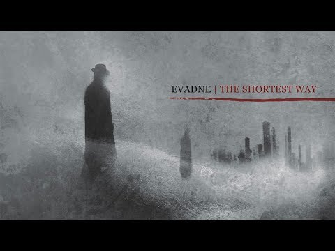 EVADNE - The Shortest Way (2012) Full Album Official