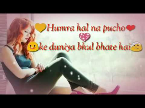 Hamara Haal Na Pucho - Whats App Status Video, Romantic Status