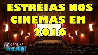 Filmes que vão estrear em 2016 nos cinemas