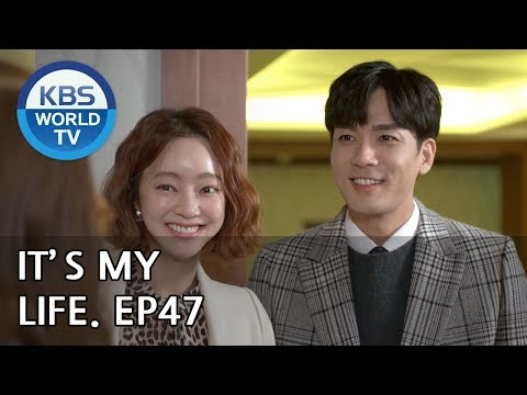 It's My Life | 비켜라 운명아 - Ep.47 [SUB : ENG,CHN,IND/ 2019.01.15]