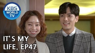 It's My Life   비켜라 운명아 - Ep.47 [SUB : ENG,CHN,IND/ 2019.01.15]
