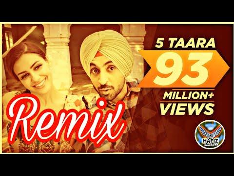 5 Tara Remix Diljit Dosanjh Dj Flow Ft Dj Hans Punjabi Song Hafiz Classical