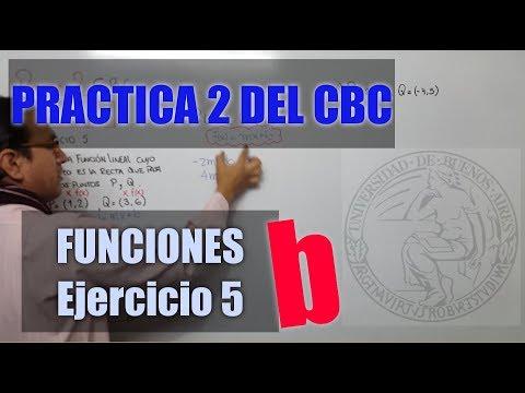 FUNCIONES - PRACTICA 2 DEL CBC - EJERCICIO 5 INCISO B