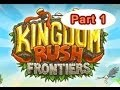 Kingdom Rush Frontiers - Free Online PC Games - Level 1 - 5