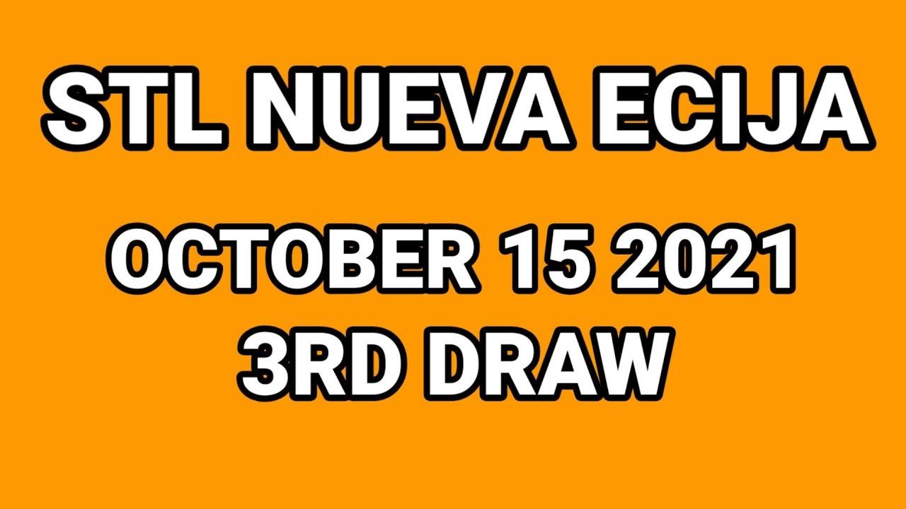 Download STL NUEVA ECIJA RESULT TODAY , 3RD LIVE DRAW , OCTOBER 15 2021
