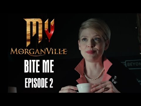 Morganville: The Series - Episode 2: