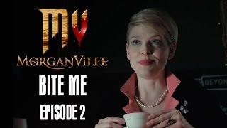 "Morganville: The Series - Episode 2: ""Bite Me"" - HALLOWEEK"