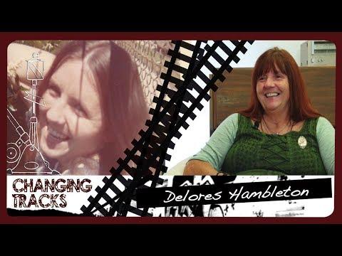 Changing Tracks: Delores Hambleton