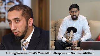 Response to Hitting Women - That's Messed Up - Nouman Ali Khan