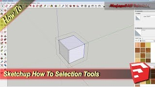 Sketchup How To Use Selection Tools Tutorial
