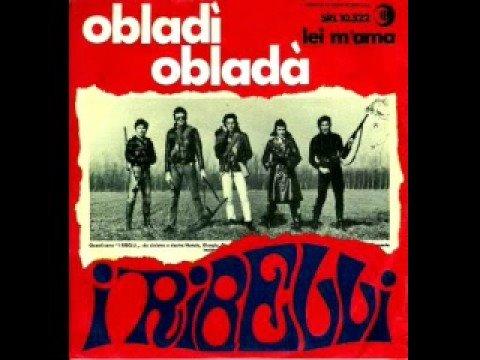 I Ribelli - Obladì Obladà (1969)