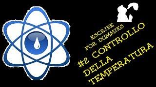 Tutorial Escribe - #2 Il controllo della temperatura (Software DNA)