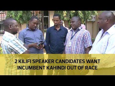 2 Kilifi speaker candidates want incumbent Kahindi out of race
