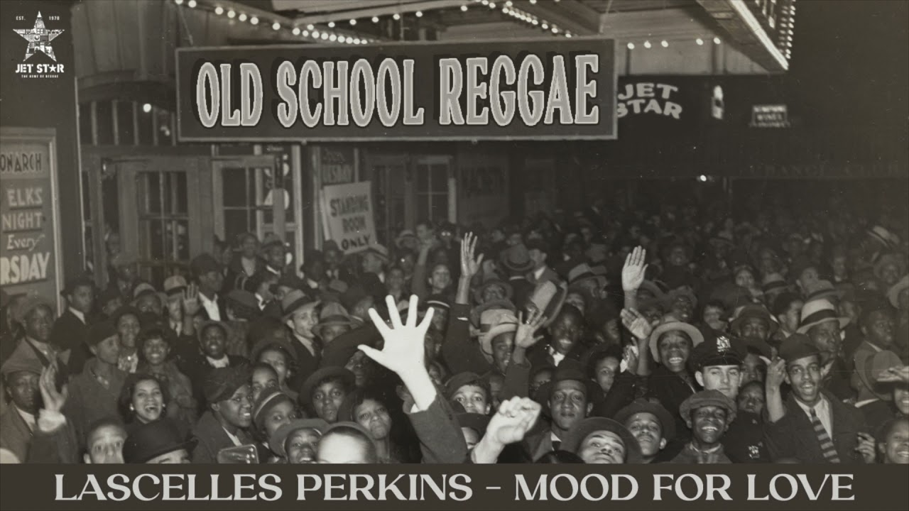 DOWNLOAD Lascelles Perkins – Mood for Love (Official Audio) | Jet Star Music Mp3 song
