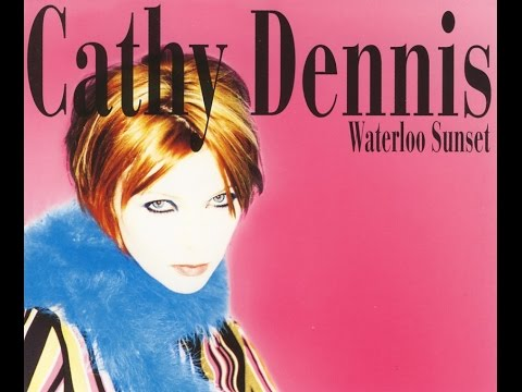 Waterloo Sunset - Cathy Dennis