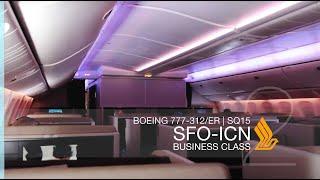 FRP S2E7 - Singapore Airlines SQ15 Longhaul Business Class Experience | San Francisco - Seoul