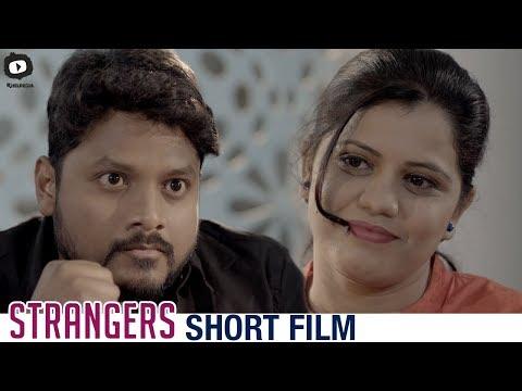 Strangers Telugu Short Film | 2018 Latest Telugu Short Films | #Strangers | Khelpedia