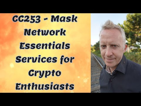 CC253 - Mask Network Essentials Services for Crypto Enthusiasts