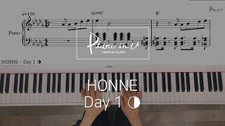 HONNE - Day 1 ◑/Piano Cover/Sheet