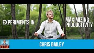 Chris Bailey Interview On Lessons on Productivity After A Year