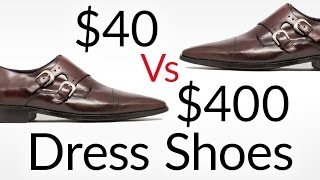 $40 vs $400 Dress Shoes | 7 Tips To Buy Quality Footwear | Low Vs High Quality Shoe