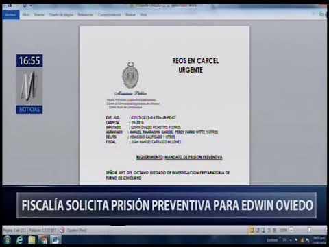 Edwin Oviedo: fiscalía pide prisión preventiva [Canal N]