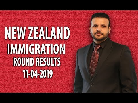 NEW ZEALAND IMMIGRATION ROUND RESULTS (17-04-2019) - YouTube