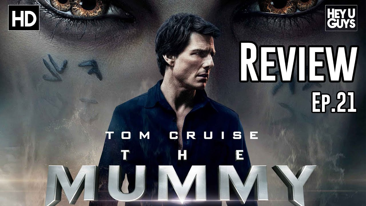 the mummy nonspoiler movie review mouth off episode