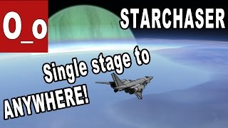 """""""Starchaser"""" - Single Stage to ANYWHERE! Minmus, Duna, Ike and Laythe in ONE LAUNCH"""