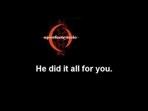 A Perfect Circle - Judith - With lyrics.