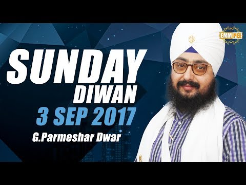 Sunday Diwan | 3 September 2017 | G.Parmeshar Dwar | Full HD | Dhadrianwale
