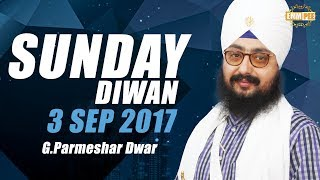 3 September 2017 - Sunday Diwan - G Parmeshar Dwar