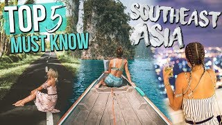 top 5 things to know before you go to southeast asia