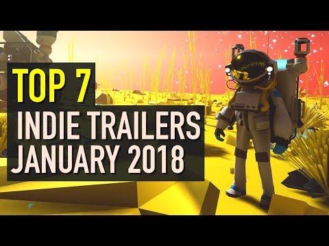 Top 7 Best Looking Indie Game Trailers - January 2018