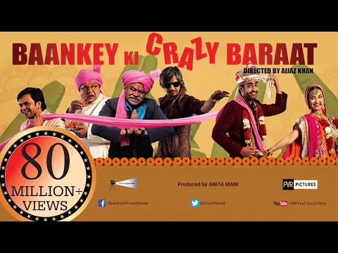 Baankey ki Crazy Baraat | Full HINDI MOVIE...