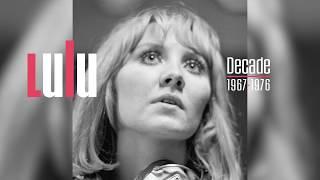LULU – DECADE: 1967-76