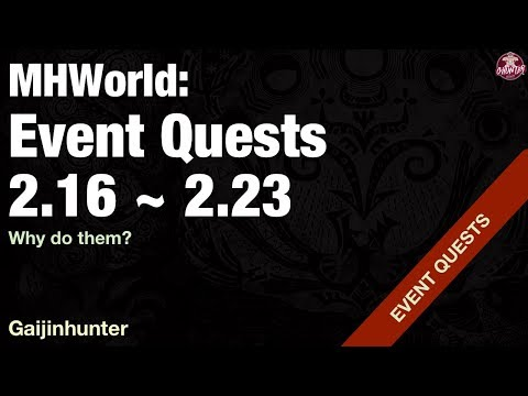 Monster Hunter World: Event Quests [2/16 - 2/23] - YouTube
