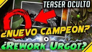 ¿Rework URGOT o NUEVO CAMPEÓN? - Teaser OCULTO de RIOT | Noticias League Of Legends LoL