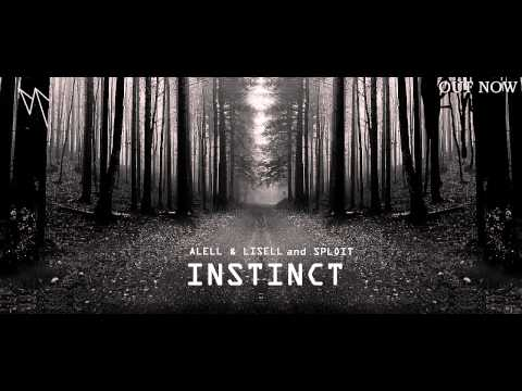 Alell & Lisell and SpLoiT - Instinct (FREE DOWNLOAD)(OUT NOW!)