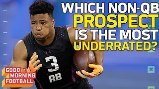 Which Non-QB Prospect is the Most Underrated? | Good Morning Football | NFL Network