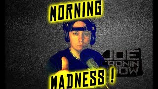 Morning Madness #197 - Joe Cronin Podcast ( Sample )