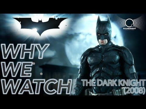 "why-we-watch---""the-dark-knight""-(2008)"