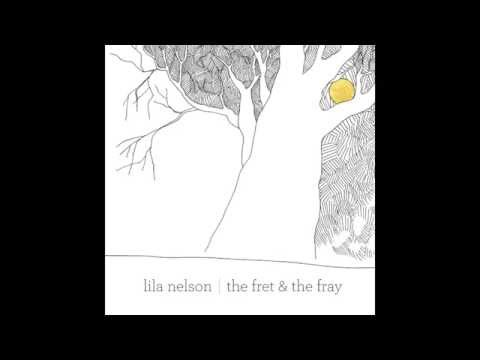 "Lila Nelson - ""Who Is It"""