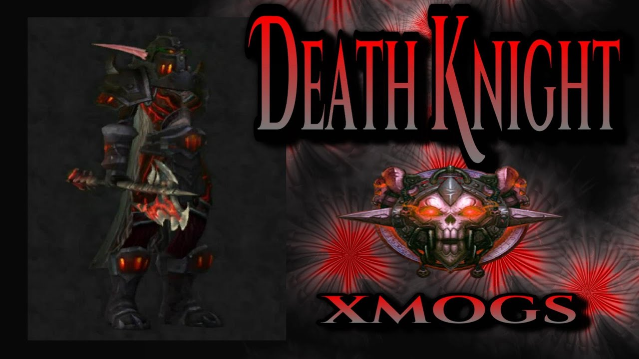 World of Warcraft - Death Knight Transmogs - Black Executioner Xmog Set - YouTube & World of Warcraft - Death Knight Transmogs - Black Executioner Xmog ...